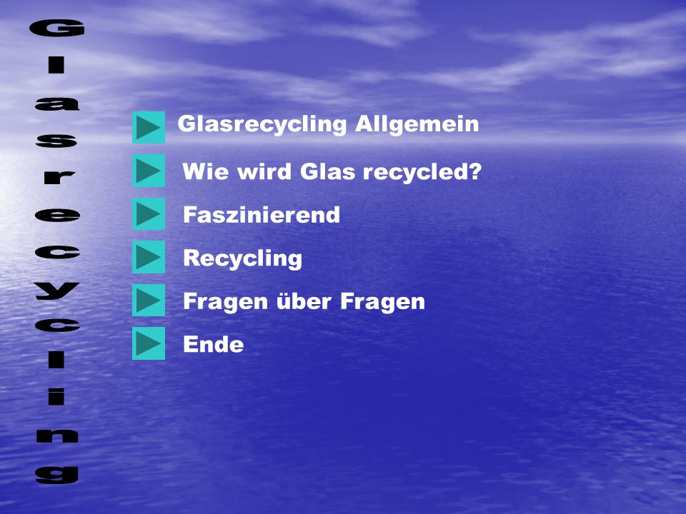 Glasrecycling Glasrecycling Allgemein Wie wird Glas recycled