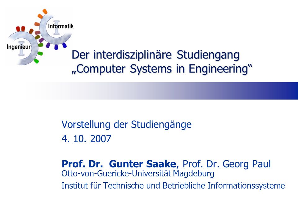 "Der interdisziplinäre Studiengang ""Computer Systems in Engineering"