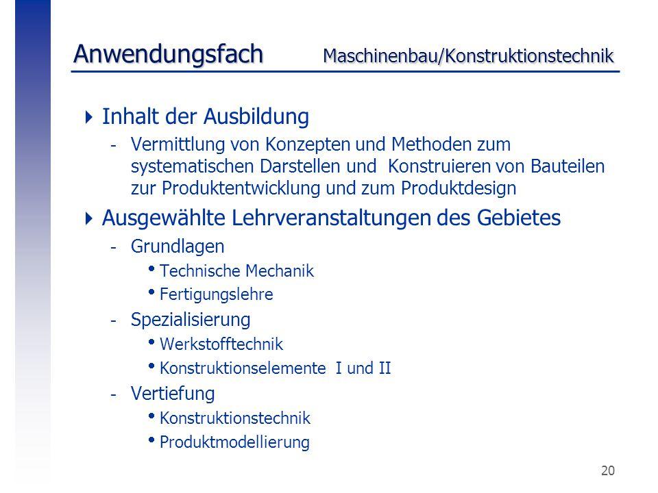Anwendungsfach Maschinenbau/Konstruktionstechnik