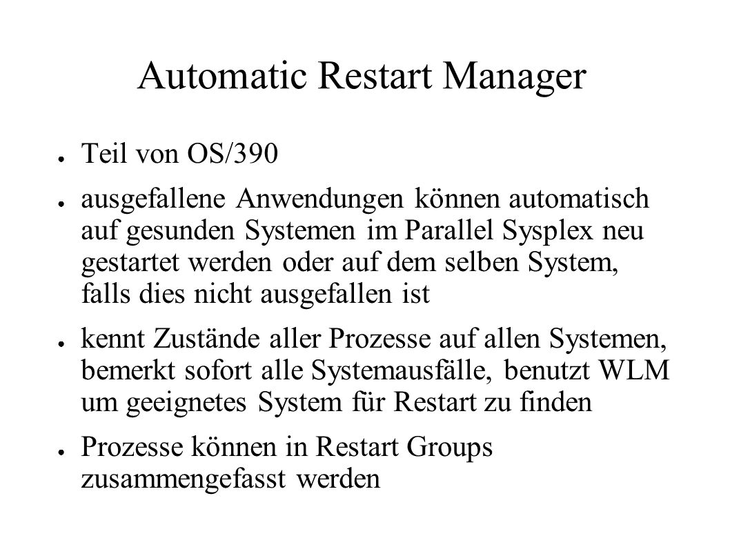 Automatic Restart Manager