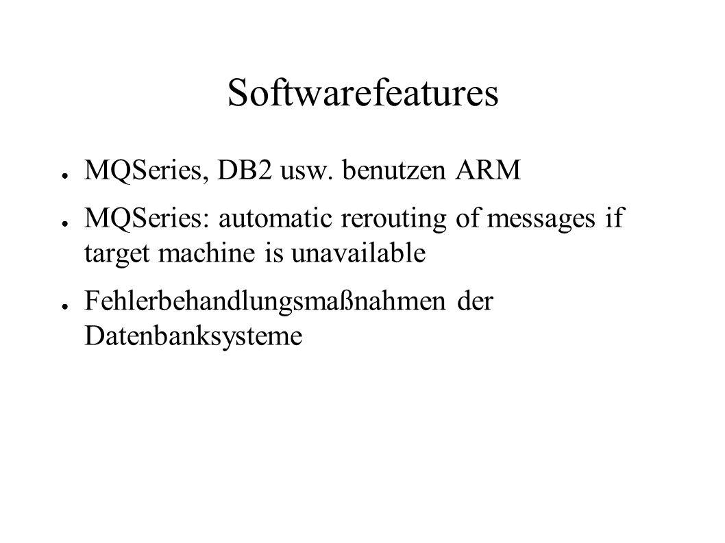 Softwarefeatures MQSeries, DB2 usw. benutzen ARM