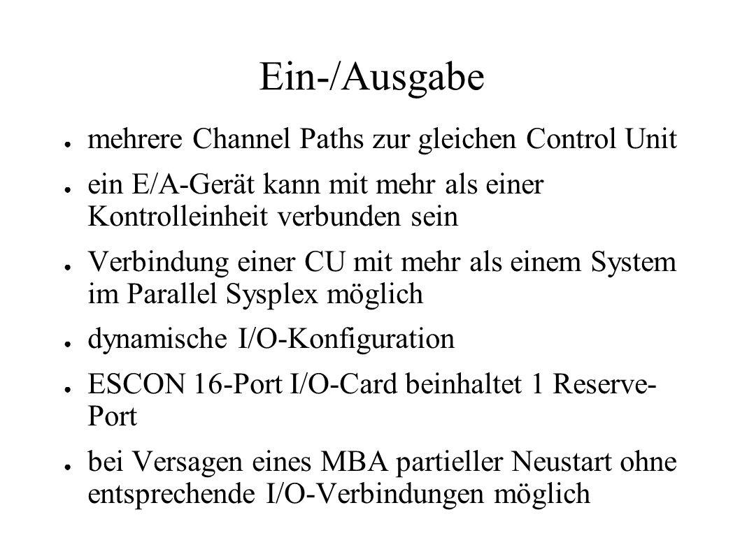 Ein-/Ausgabe mehrere Channel Paths zur gleichen Control Unit