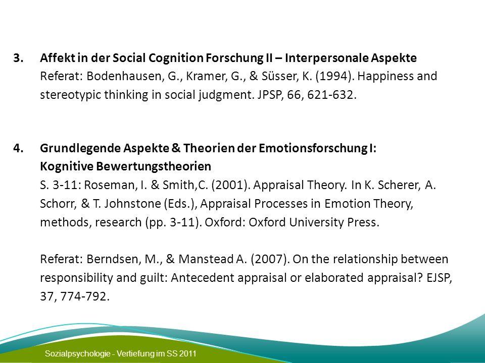 3. Affekt in der Social Cognition Forschung II – Interpersonale Aspekte.