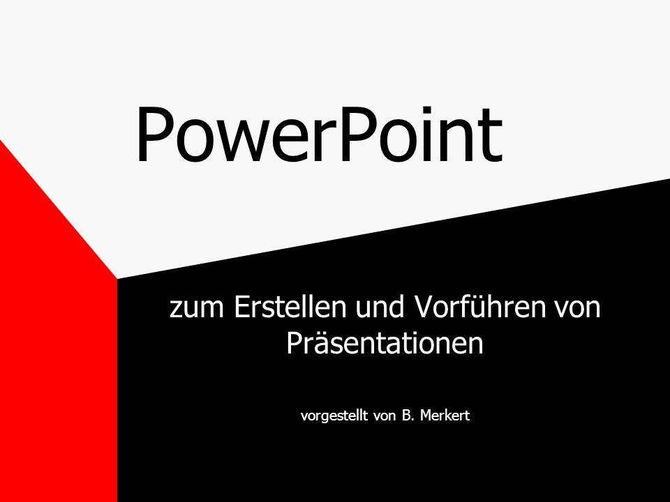 PowerPoint zum Erstellen und Vorführen von Präsentationen