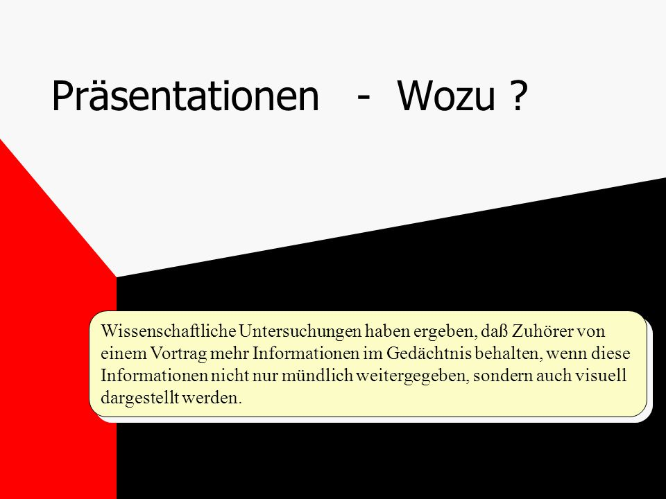 Präsentationen - Wozu