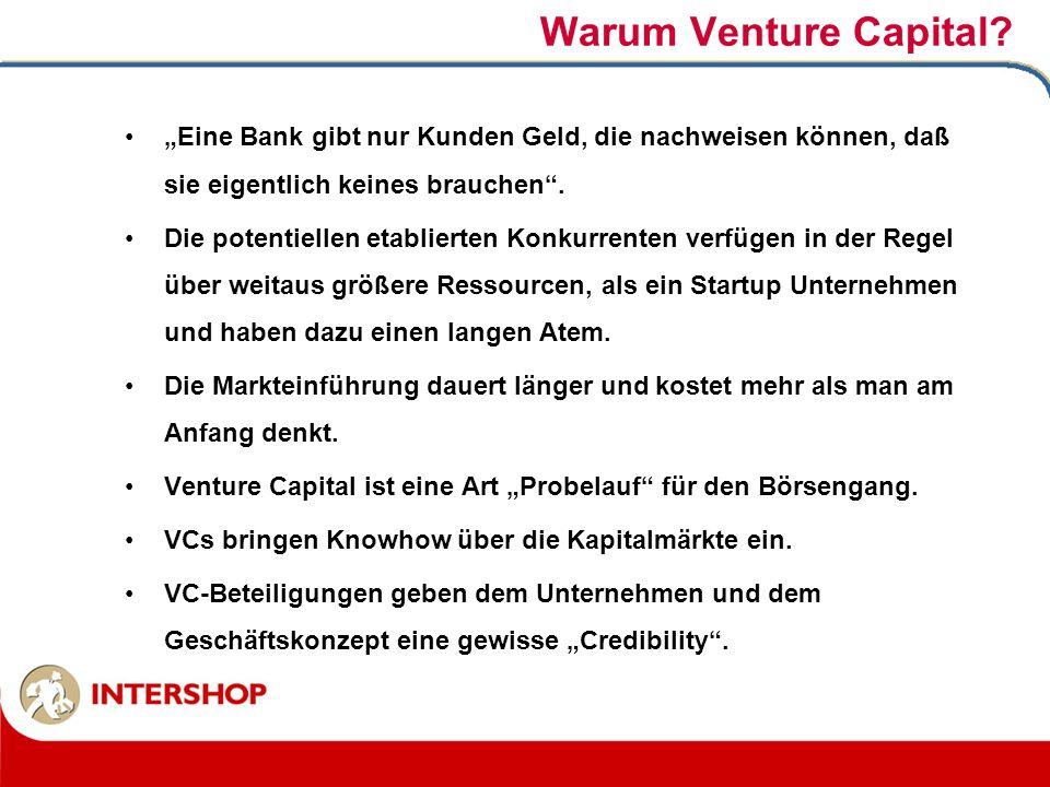 """Warum Venture Capital """"Eine Bank gibt nur Kunden Geld, die nachweisen können, daß sie eigentlich keines brauchen ."""