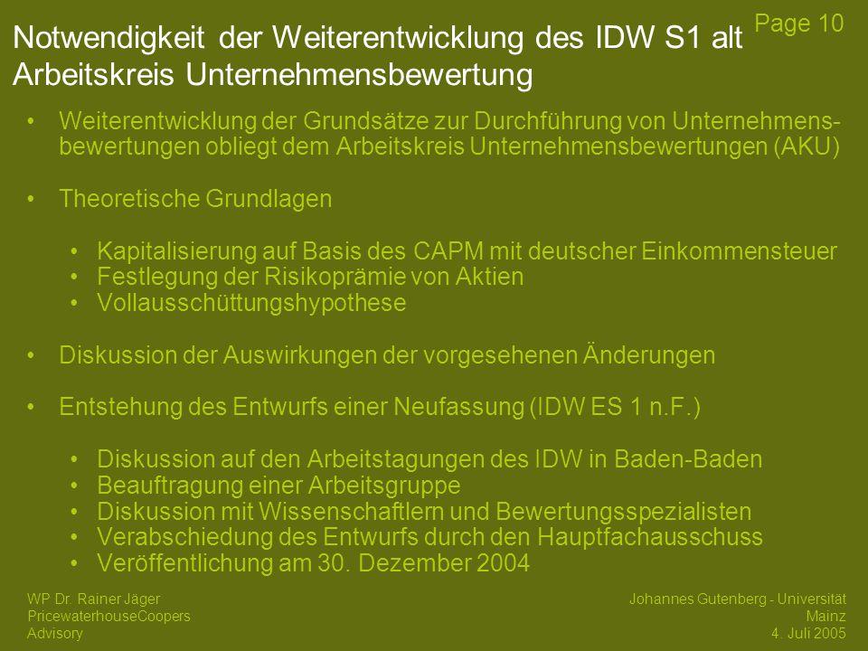 Notwendigkeit der Weiterentwicklung des IDW S1 alt Arbeitskreis Unternehmensbewertung