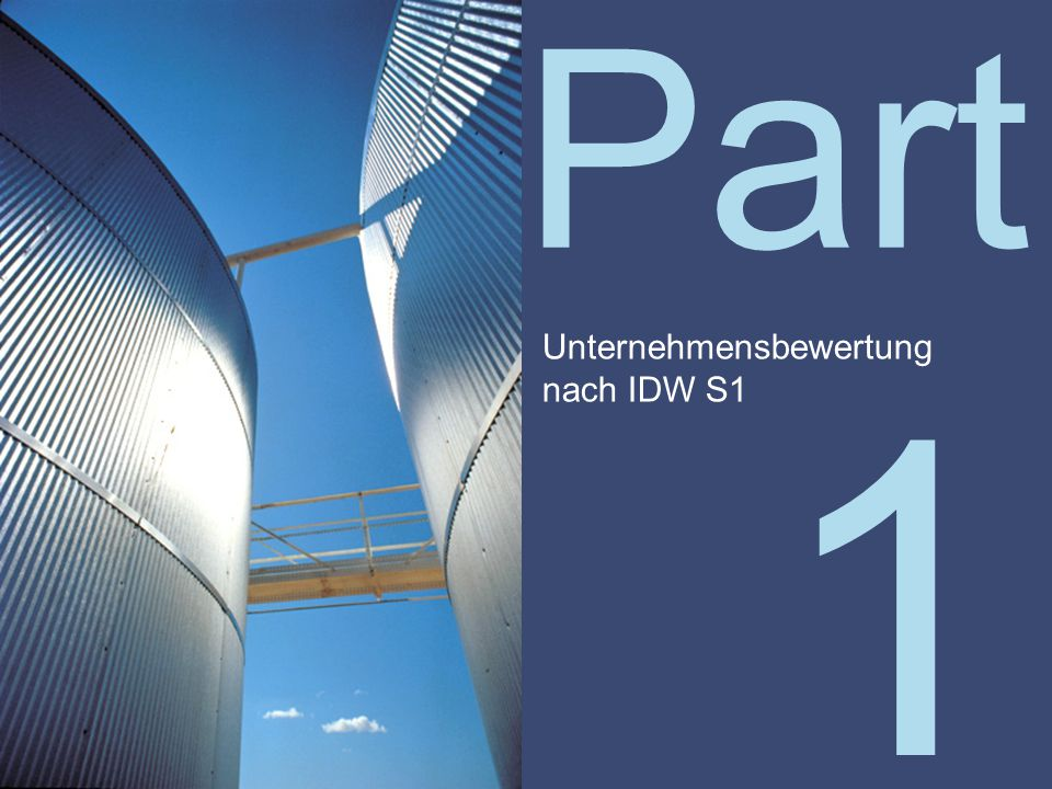 Part 17/04/2017 Unternehmensbewertung nach IDW S1 1
