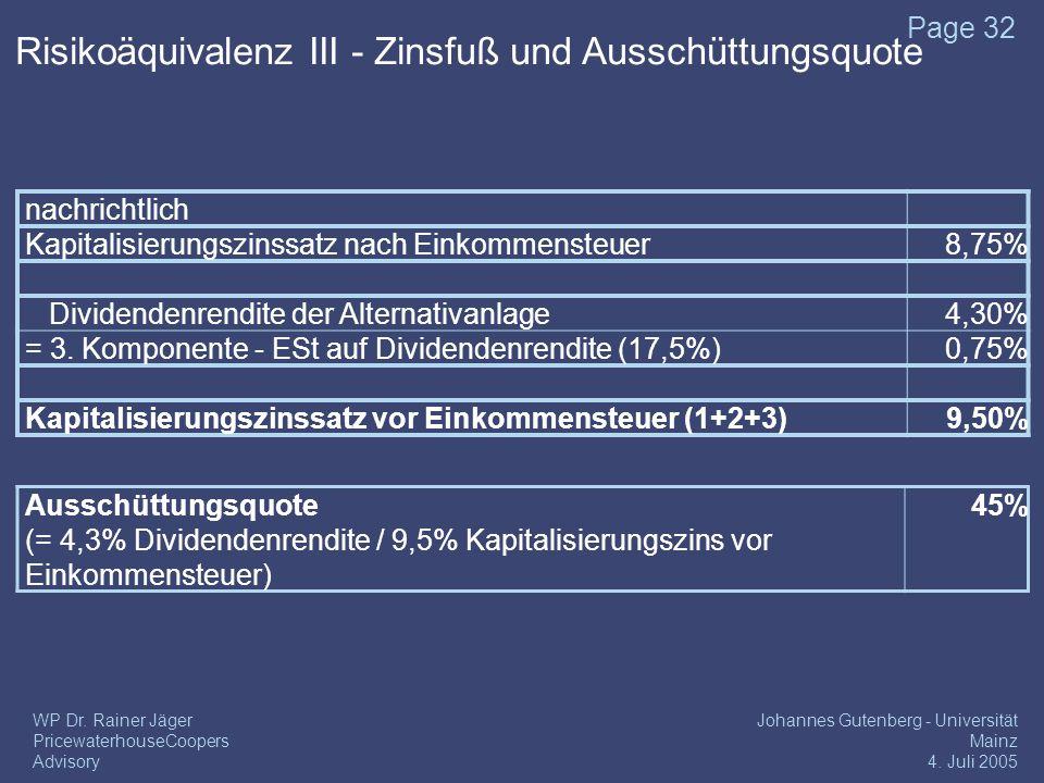 Risikoäquivalenz III - Zinsfuß und Ausschüttungsquote