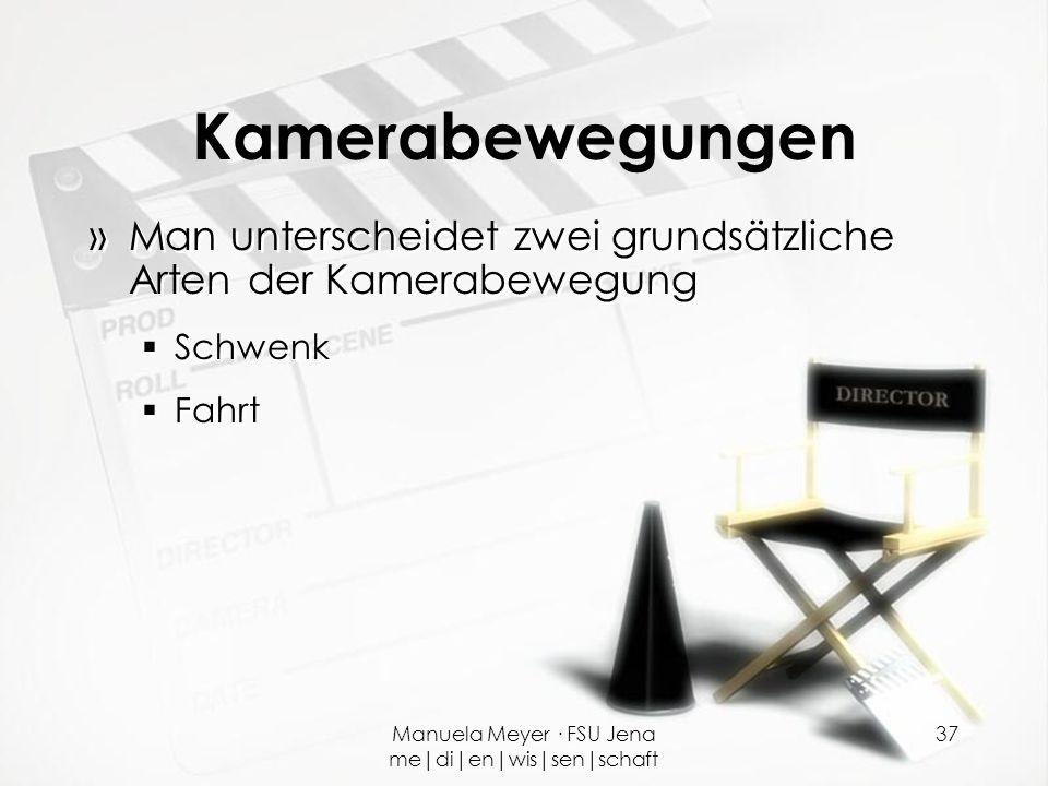 Manuela Meyer · FSU Jena me|di|en|wis|sen|schaft