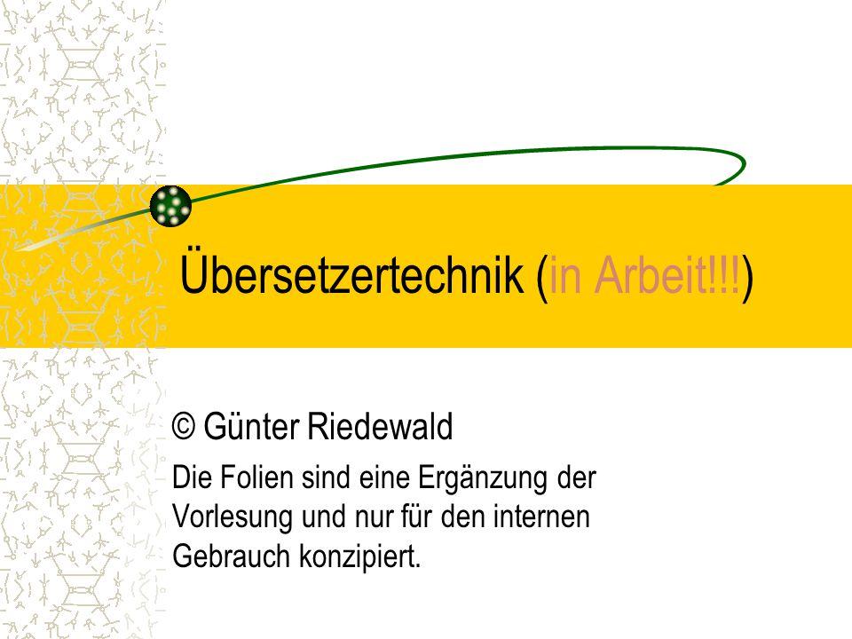Übersetzertechnik (in Arbeit!!!)