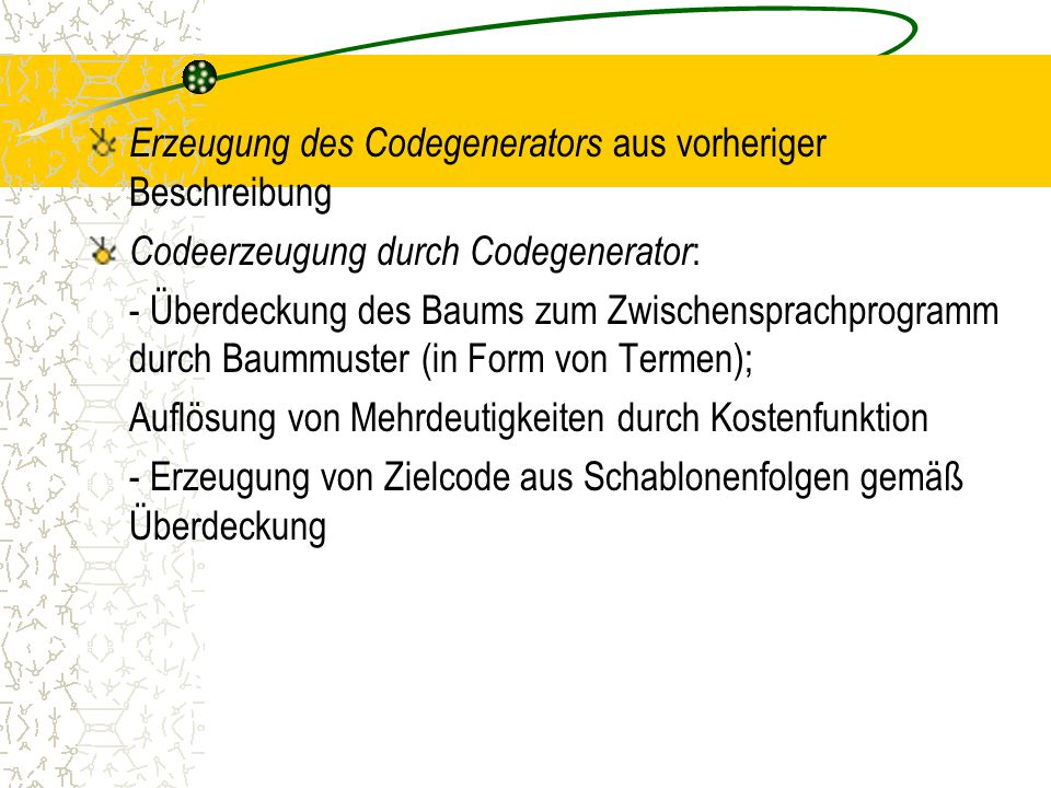 Erzeugung des Codegenerators aus vorheriger Beschreibung
