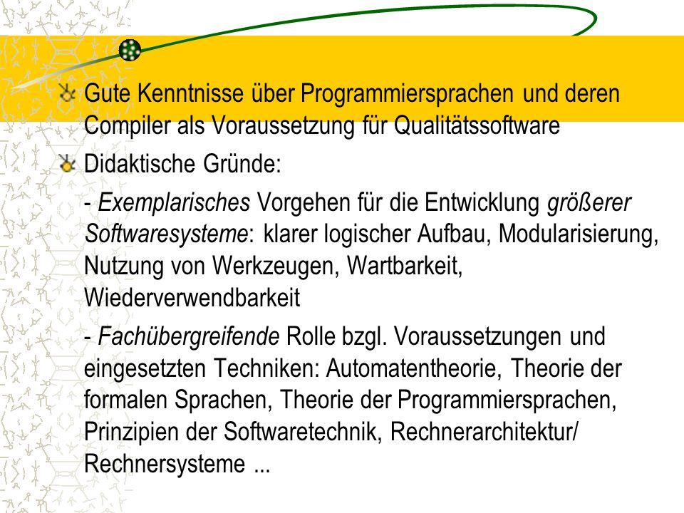 Gute Kenntnisse über Programmiersprachen und deren Compiler als Voraussetzung für Qualitätssoftware