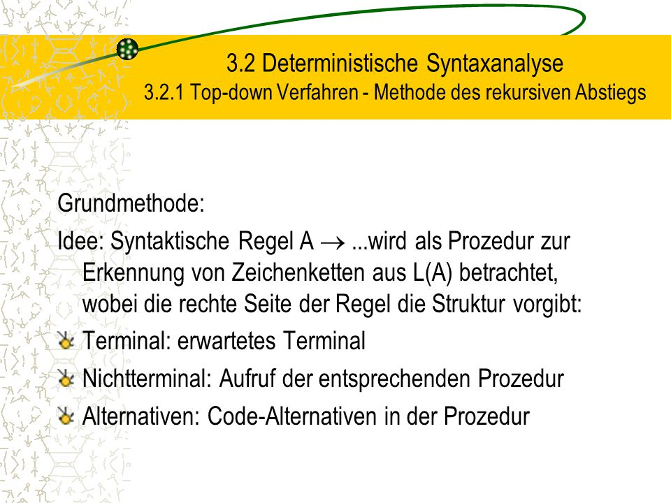 3. 2 Deterministische Syntaxanalyse 3. 2