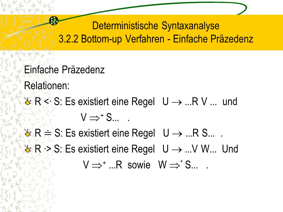 Deterministische Syntaxanalyse 3. 2