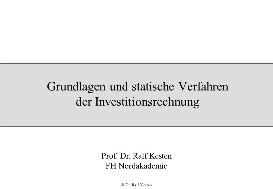 Grundlagen und statische Verfahren der Investitionsrechnung