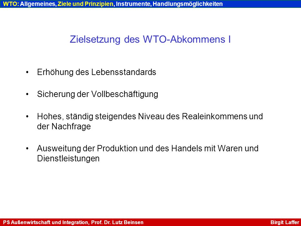 Zielsetzung des WTO-Abkommens I