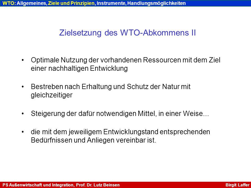 Zielsetzung des WTO-Abkommens II