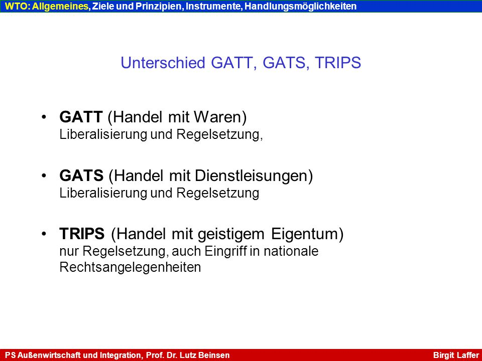 Unterschied GATT, GATS, TRIPS