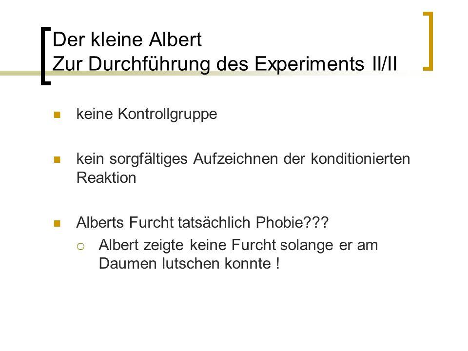 Der kleine Albert Zur Durchführung des Experiments II/II