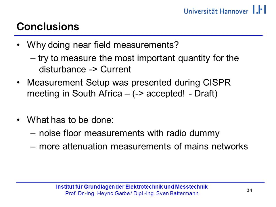 Conclusions Why doing near field measurements