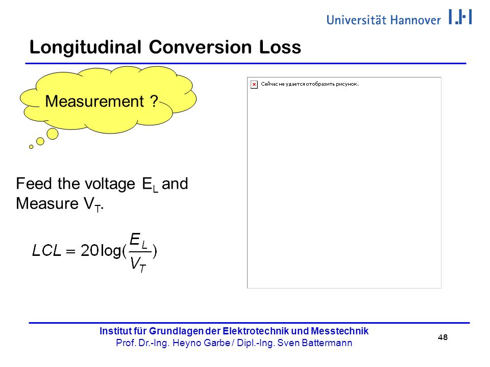 Longitudinal Conversion Loss