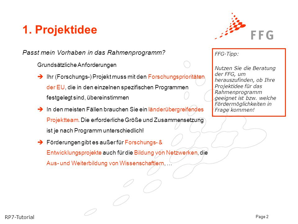 1. Projektidee Passt mein Vorhaben in das Rahmenprogramm