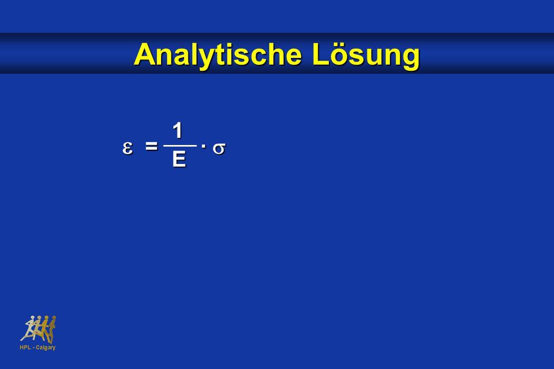 Analytische Lösung 1 E e = · s
