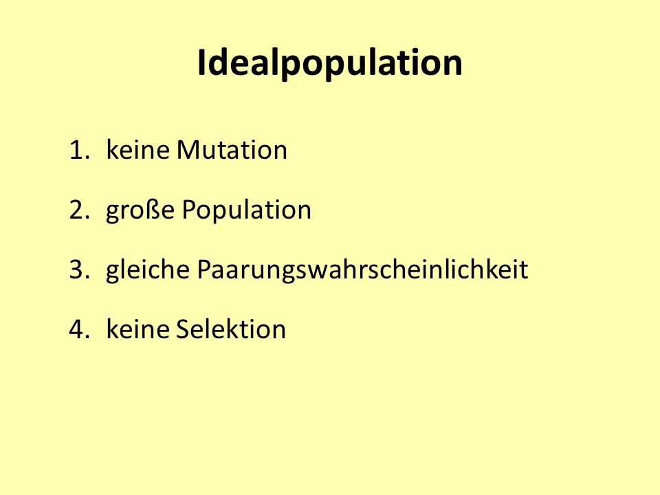 Idealpopulation keine Mutation große Population