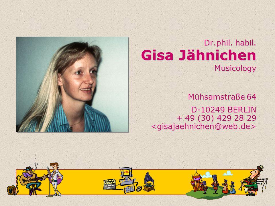 Dr.phil. habil. Gisa Jähnichen Musicology