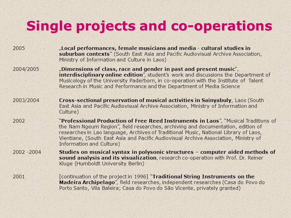 Single projects and co-operations