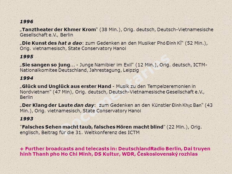 """1996 """"Tanztheater der Khmer Krom (38 Min.), Orig. deutsch, Deutsch-Vietnamesische Gesellschaft e.V., Berlin."""