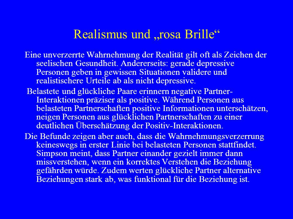 """Realismus und """"rosa Brille"""