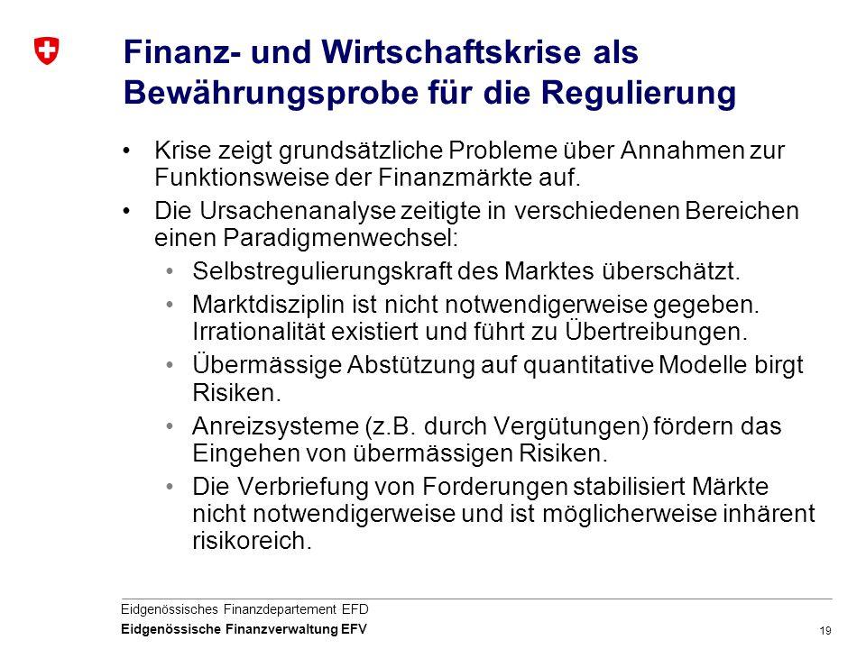 Finanz- und Wirtschaftskrise als Bewährungsprobe für die Regulierung