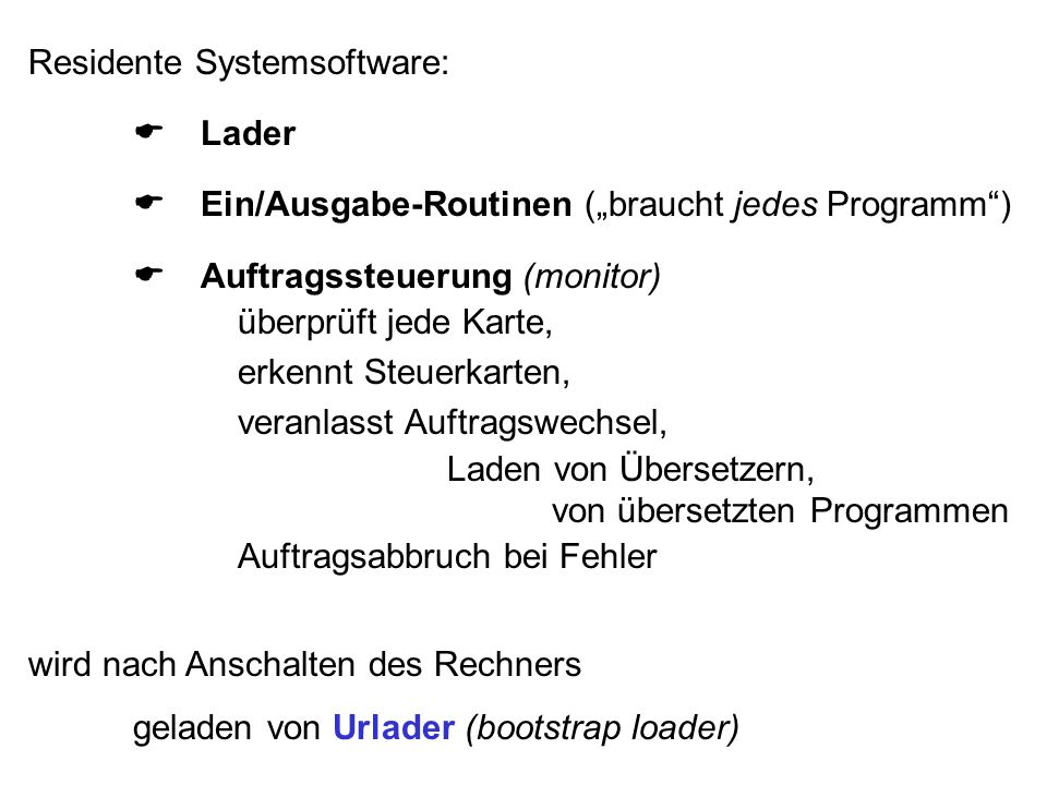 Residente Systemsoftware: