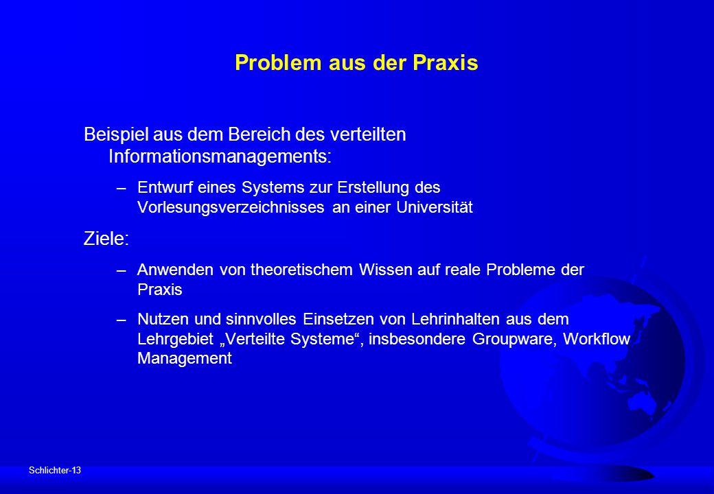 Problem aus der Praxis Beispiel aus dem Bereich des verteilten Informationsmanagements: