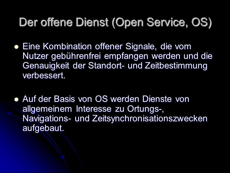 Der offene Dienst (Open Service, OS)