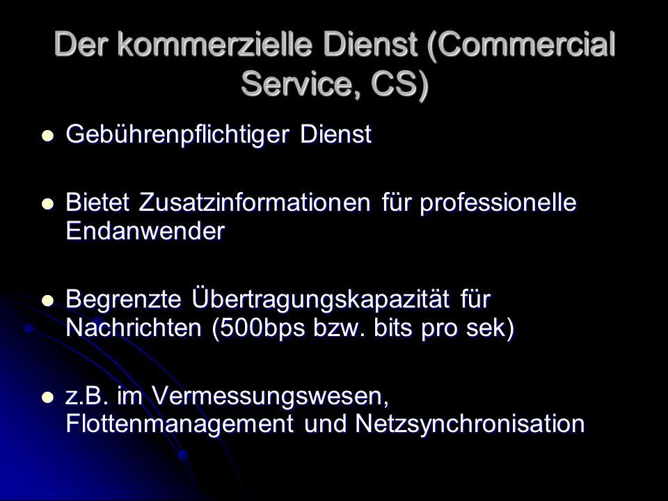 Der kommerzielle Dienst (Commercial Service, CS)