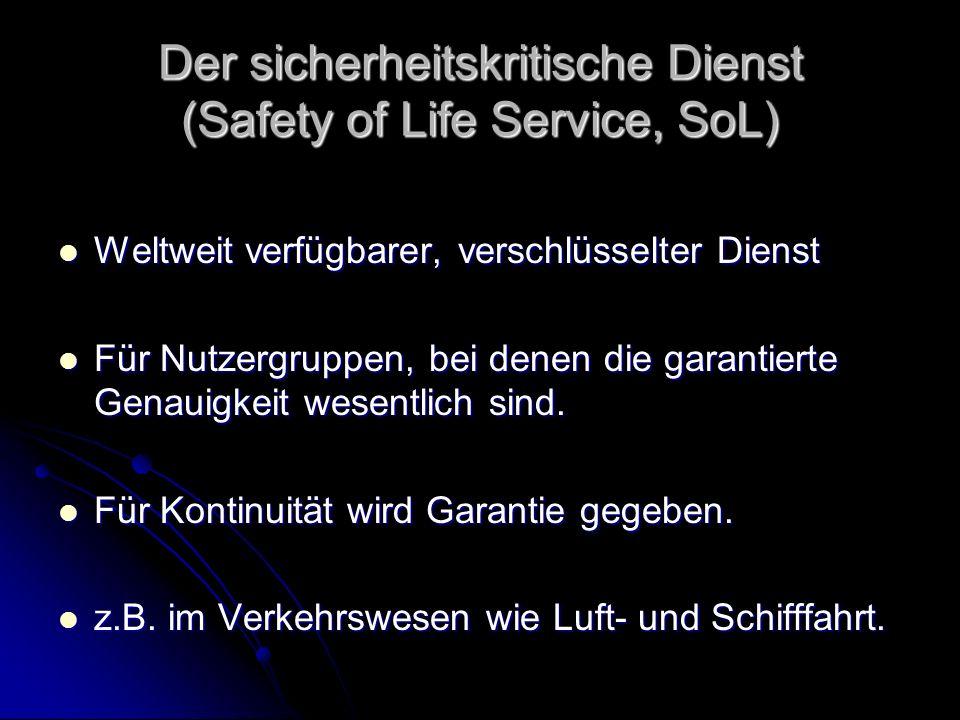 Der sicherheitskritische Dienst (Safety of Life Service, SoL)