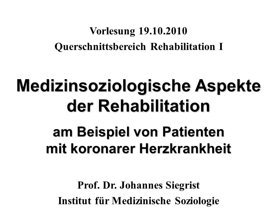 Vorlesung 19.10.2010 Querschnittsbereich Rehabilitation I.