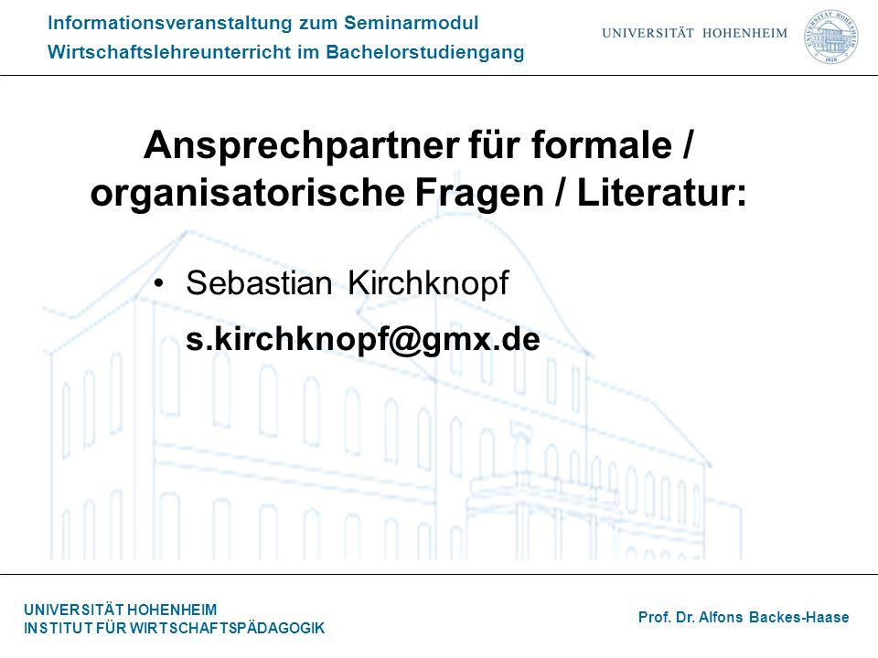 Ansprechpartner für formale / organisatorische Fragen / Literatur: