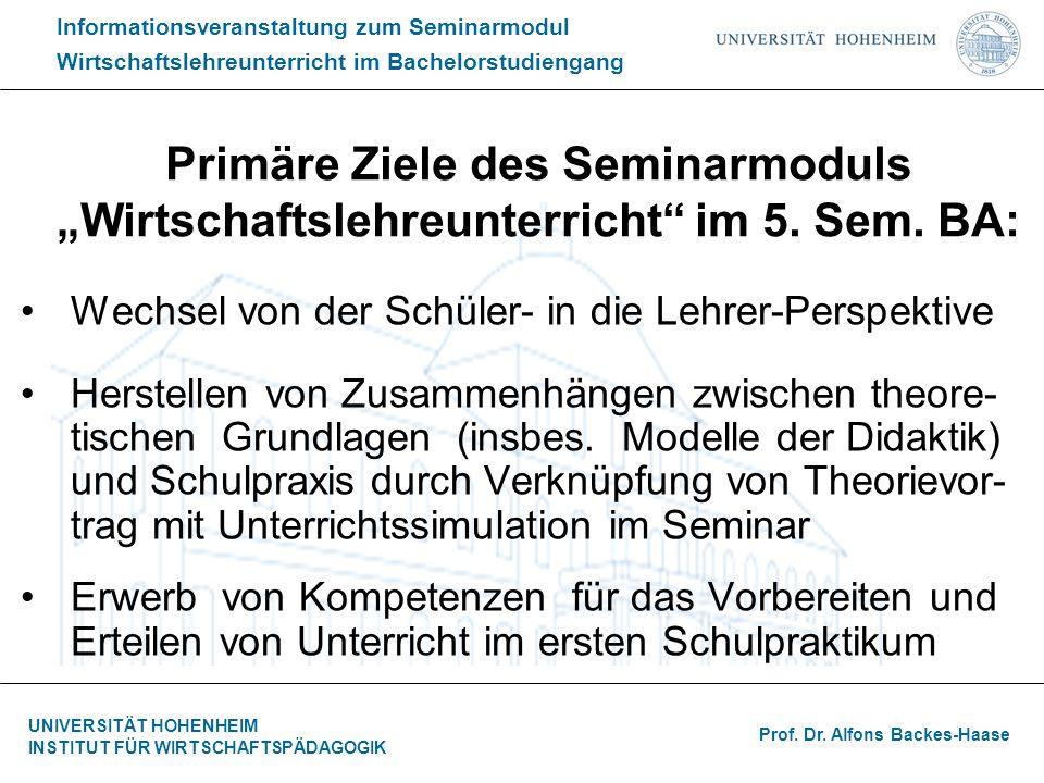 """Primäre Ziele des Seminarmoduls """"Wirtschaftslehreunterricht im 5. Sem"""