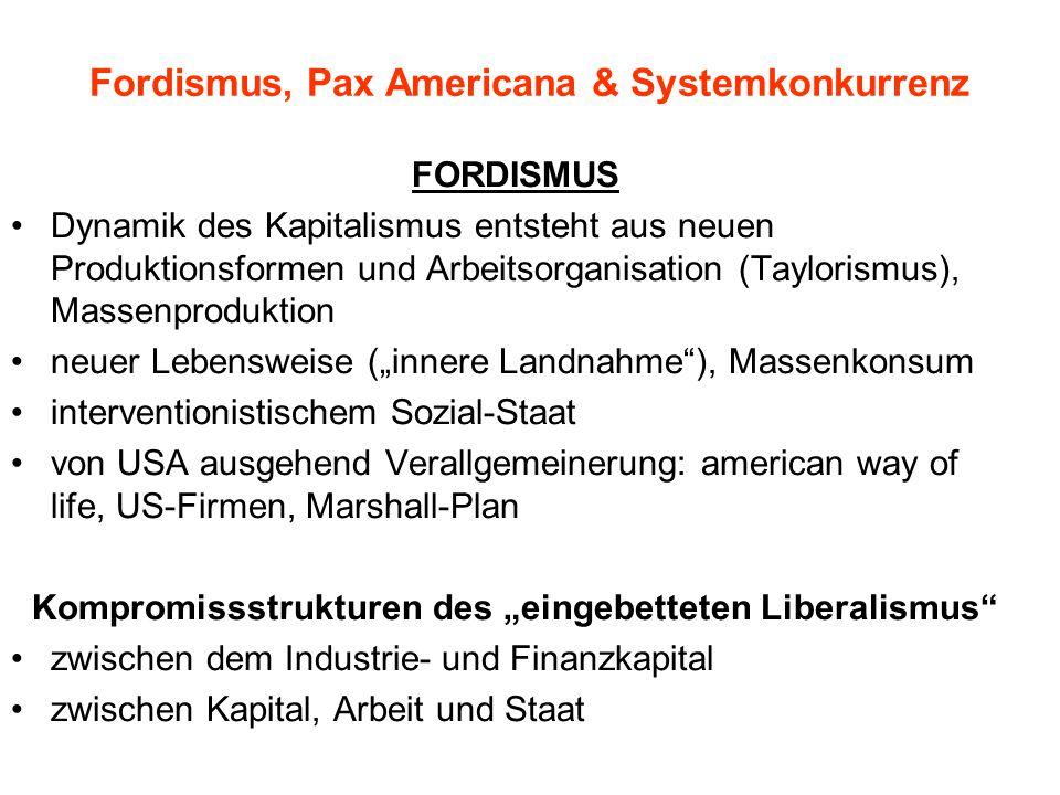 Fordismus, Pax Americana & Systemkonkurrenz