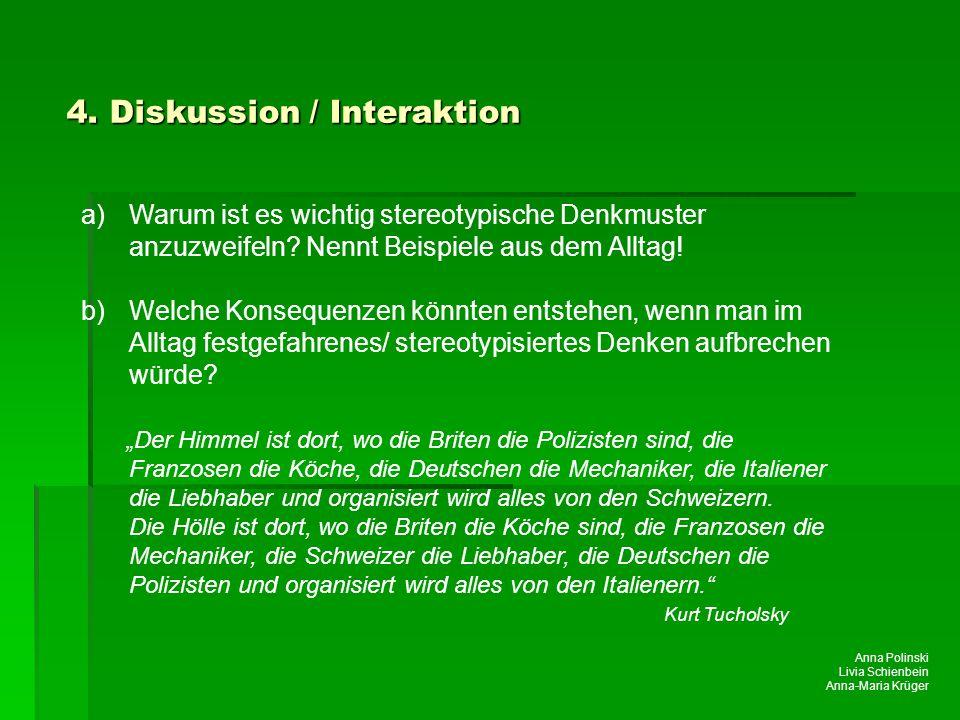 4. Diskussion / Interaktion