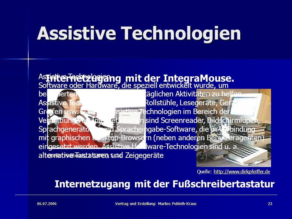 Assistive Technologien