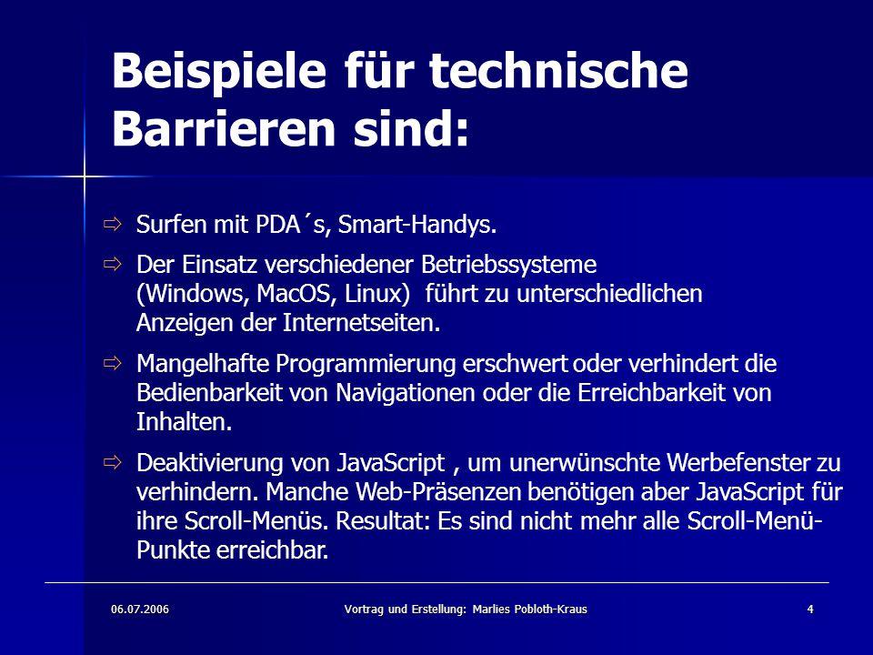 Beispiele für technische Barrieren sind: