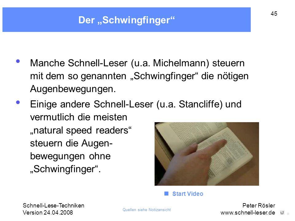 """Der """"Schwingfinger Manche Schnell-Leser (u.a. Michelmann) steuern mit dem so genannten """"Schwingfinger die nötigen Augenbewegungen."""