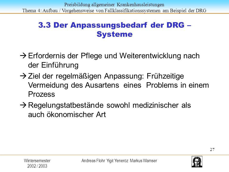 3.3 Der Anpassungsbedarf der DRG – Systeme