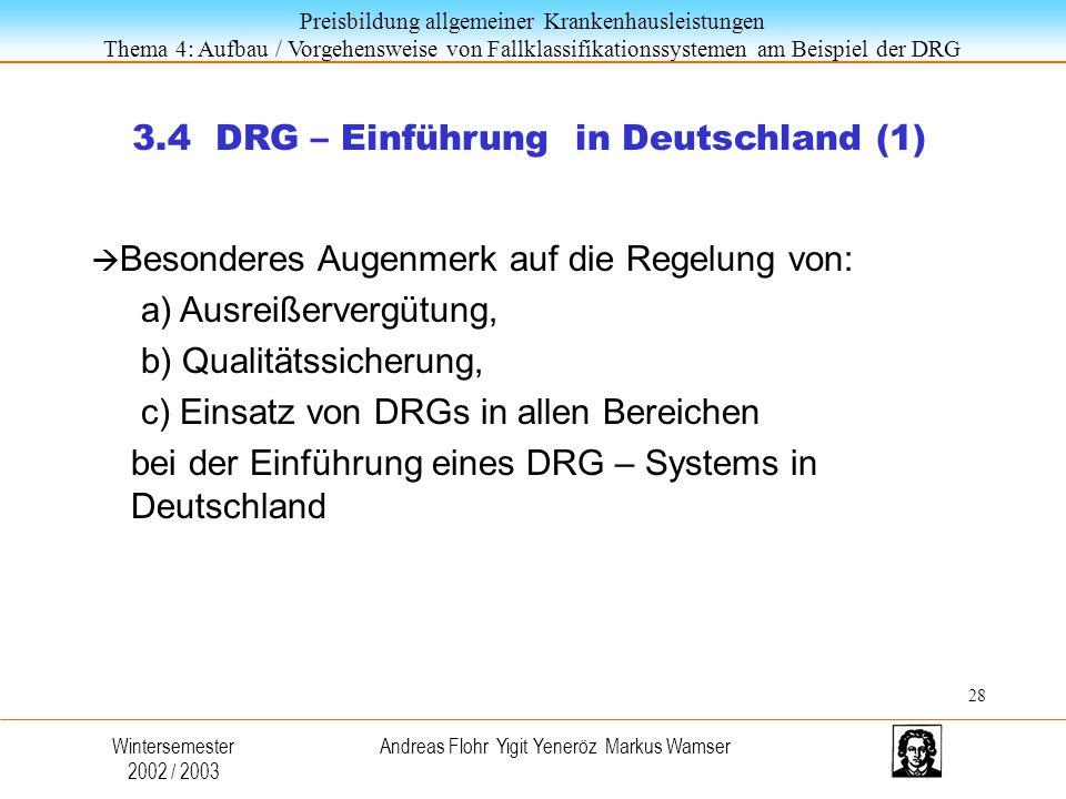 3.4 DRG – Einführung in Deutschland (1)