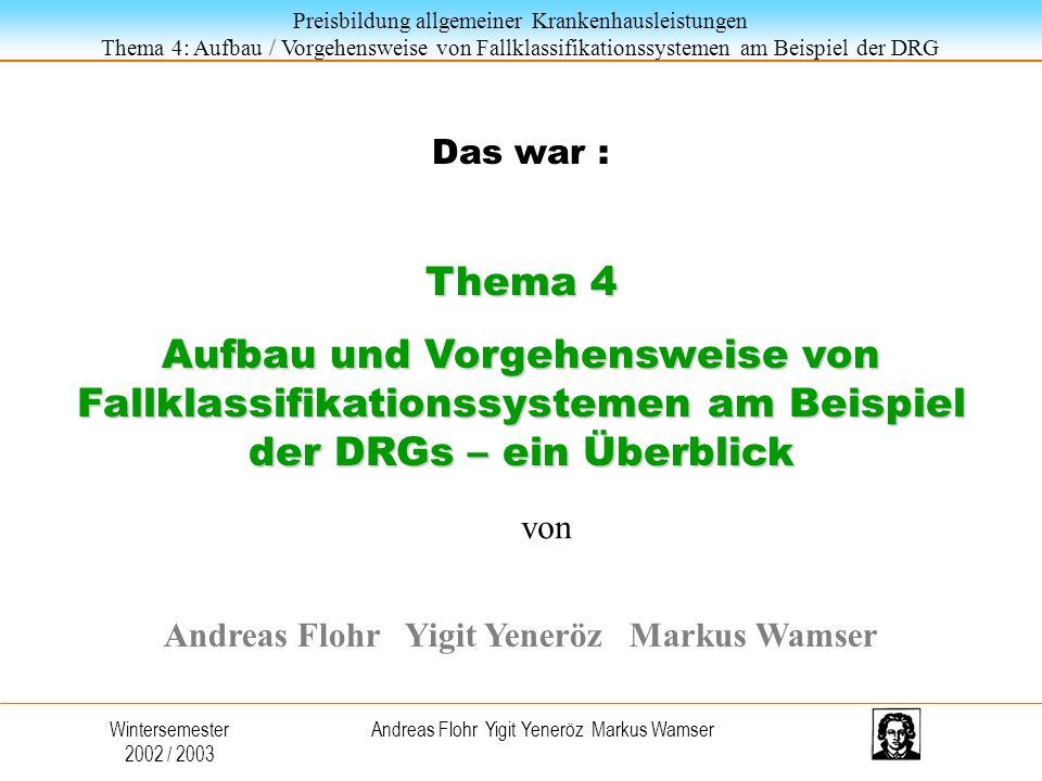 Andreas Flohr Yigit Yeneröz Markus Wamser